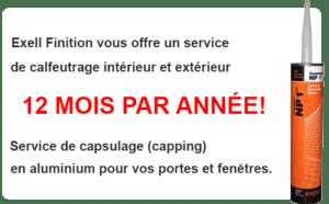 Exell Finition - Calfeutrage Rive-Sud - Service de Calfeutrage